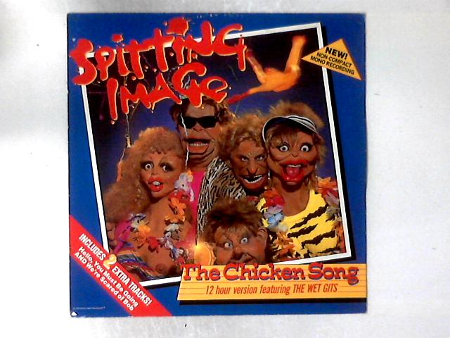 The Chicken Song 12in by Spitting Image