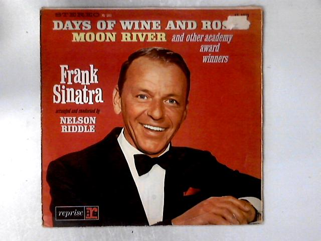 Sings Days Of Wine And Roses, Moon River, And Other Academy Award Winners LP by Frank Sinatra
