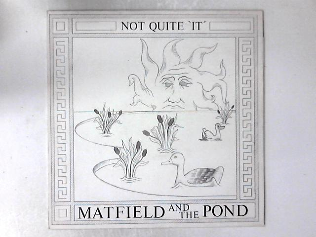 Not Quite 'It' LP COMP by Matfield & The Pond