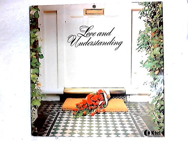 Love And Understanding LP By Various