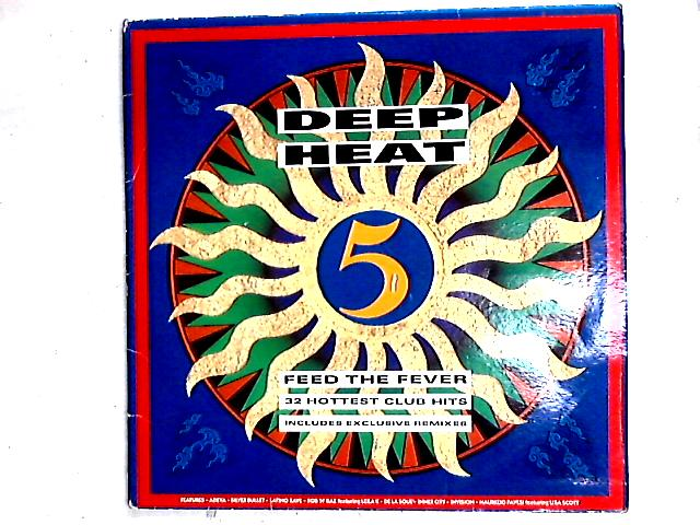Deep Heat 5 - Feed The Fever 2LP Comp By Various