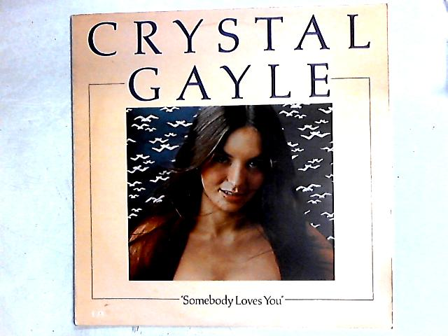 Somebody Loves You LP By Crystal Gayle