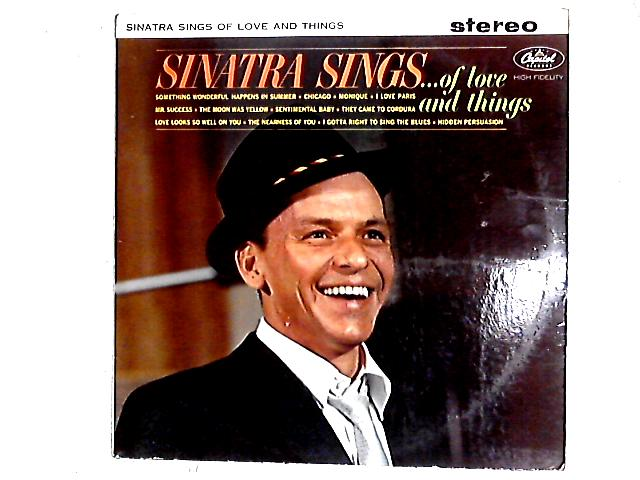 Sinatra Sings...Of Love And Things Comp By Frank Sinatra