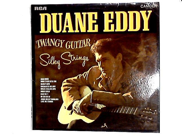 Twangy Guitar Silky Strings LP By Duane Eddy