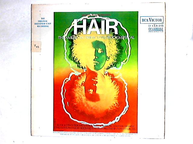 Hair - The American Tribal Love-Rock Musical - The Original Broadway Cast Recording LP By Various