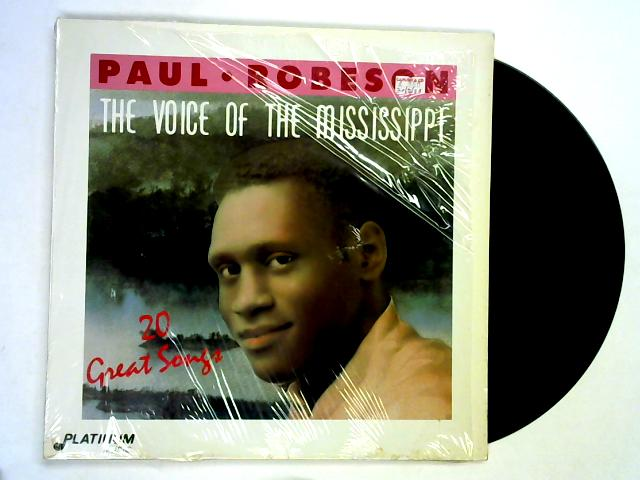 The Voice Of The Mississippi (20 Great Songs) LP By Paul Robeson