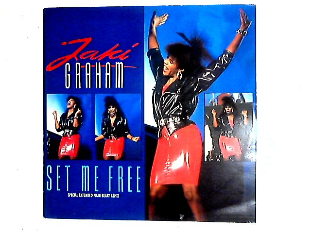 Set Me Free (Special Extended Remix) 12in By Jaki Graham
