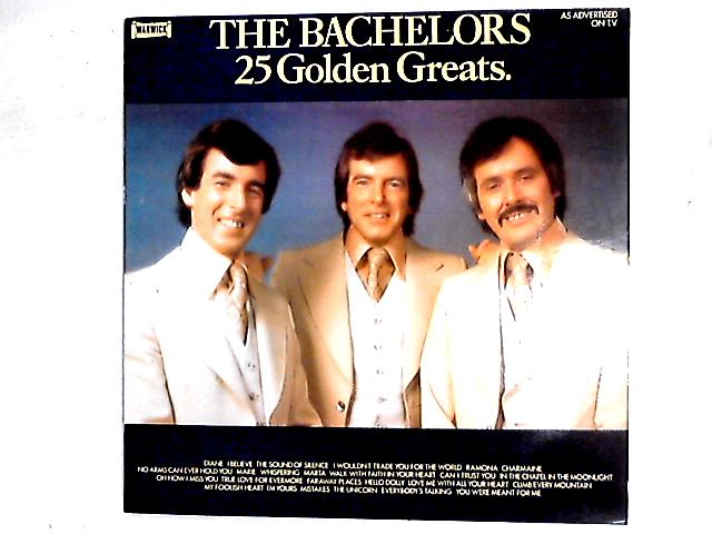 25 Golden Greats Comp By The Bachelors