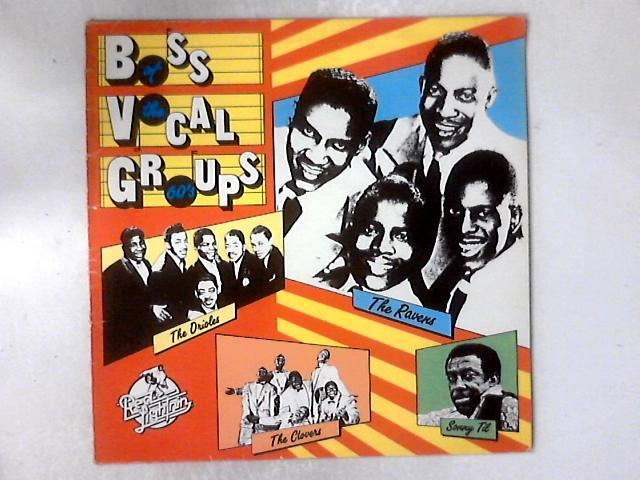 Boss Vocal Groups Of The 60's LP COMP by Various