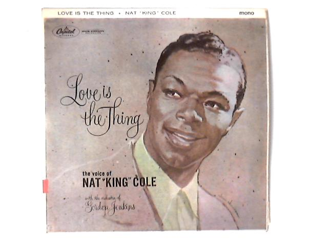 Love Is The Thing LP by Nat King Cole