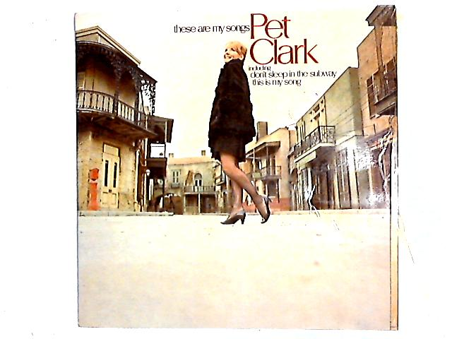 These Are My Songs LP By Petula Clark