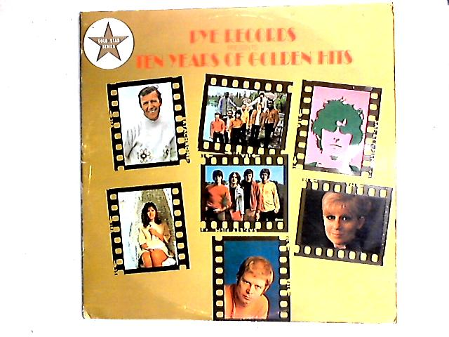 Pye Records Presents Ten Years Of Golden Hits 2LP Comp by Various