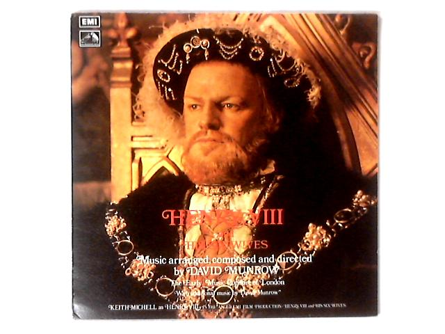 Keith Michell In Henry VIII And His Six Wives LP By David Munrow