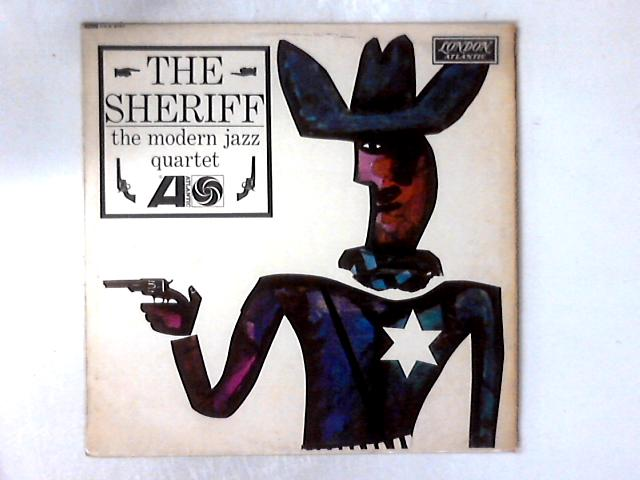 The Sheriff LP By The Modern Jazz Quartet