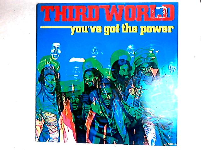 You've Got The Power LP By Third World