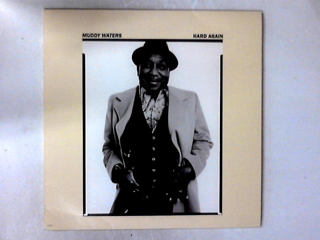 Hard Again LP By Muddy Waters