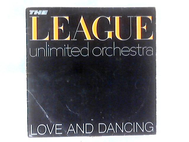 Love And Dancing LP by The League Unlimited Orchestra