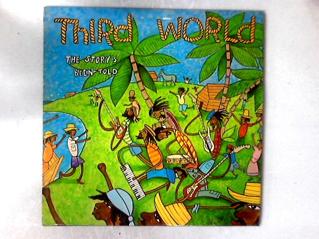 The Story's Been Told LP By Third World