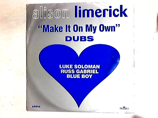 Make It On My Own (Dubs) 12in By Alison Limerick