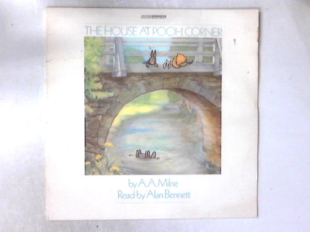 The House At Pooh Corner LP By Alan Alexander Milne