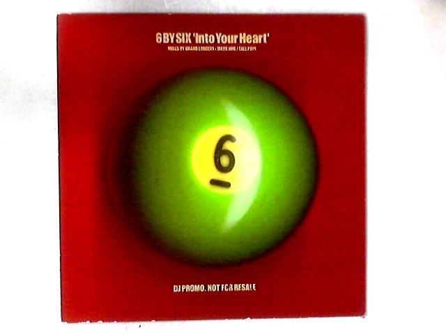 Into Your Heart 12in By 6 By Six