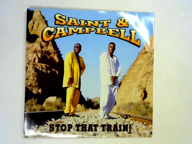 Stop That Train 12in 1st By Saint & Campbell