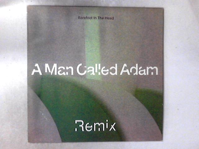 Barefoot In The Head (Remix) 12in By A Man Called Adam