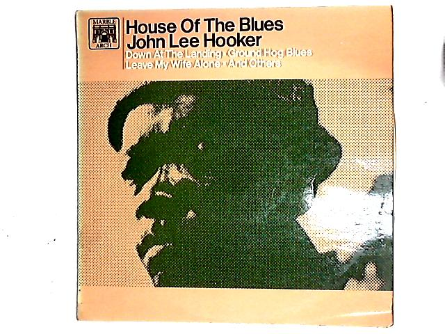 House Of The Blues LP by John Lee Hooker