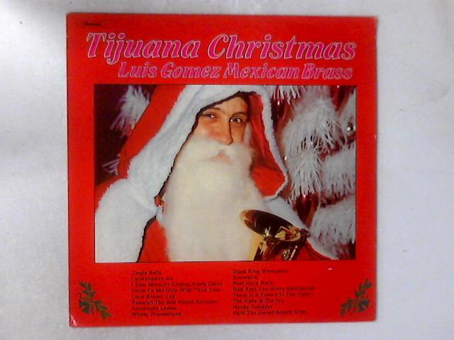 Tijuana Christmas LP By Luis Gomez Mexican Brass
