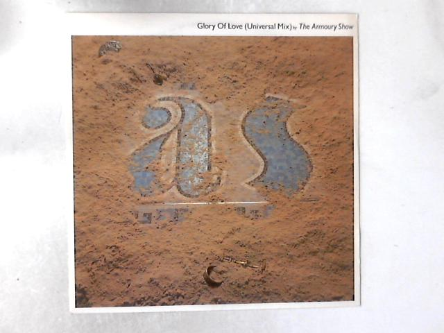 Glory Of Love (Universal Mix) 12in By The Armoury Show