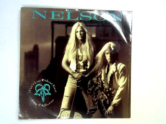 (Can't Live Without Your) Love And Affection 12in By Nelson
