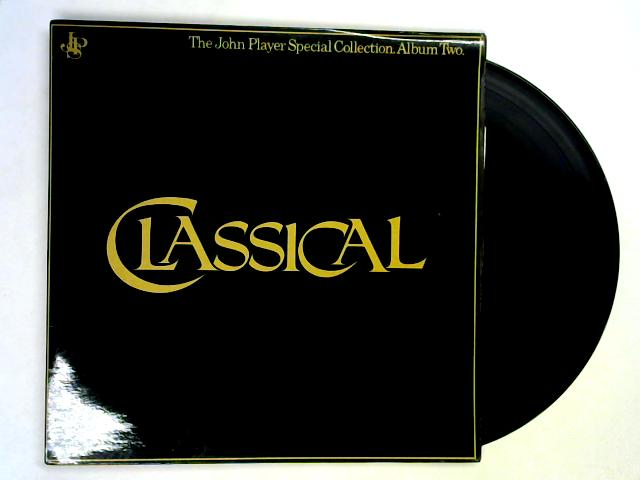 Classical / The John Player Special Collection. Album Two LP by Various