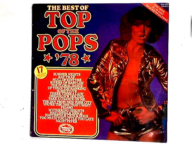 The Best Of Top Of The Pops *'78* Comp By Unknown Artist