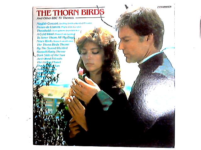 The Thorn Birds - And Other BBC TV Themes LP by Various