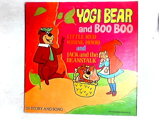 Yogi Bear And Boo Boo - Little Red Riding Hood And Jack And The Beanstalk LP By Daws Butler