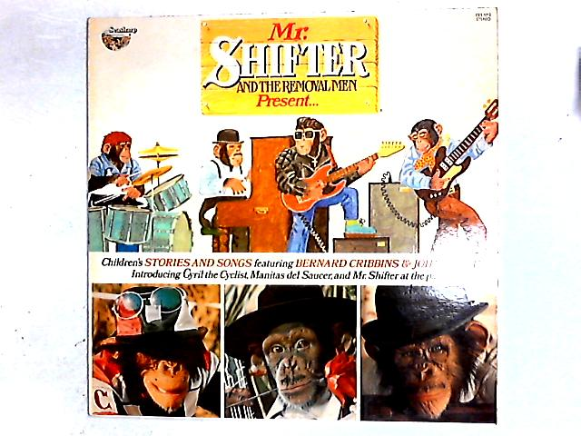 Mr Shifter And The Removal Men Present... LP By Mr Shifter & The Removal Men