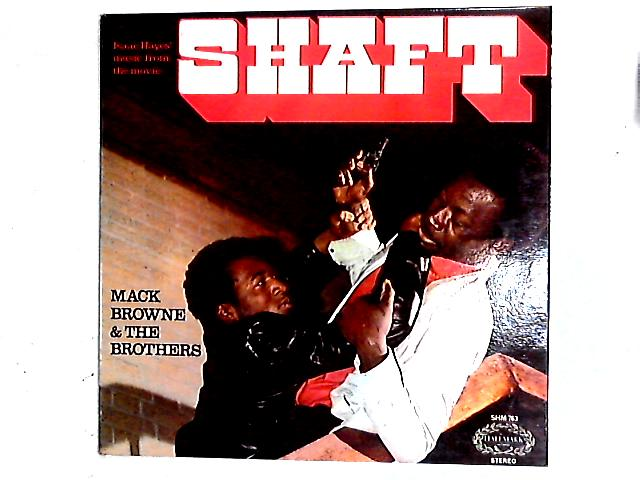 Isaac Hayes' Music From The Movie Shaft LP By Mack Browne & The Brothers