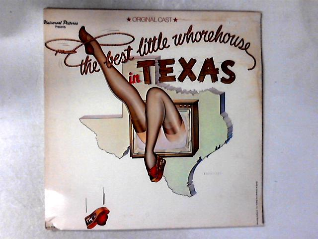 "The Best Little Whorehouse In Texas LP By ""The Best Little Whorehouse In Texas"" Cast"