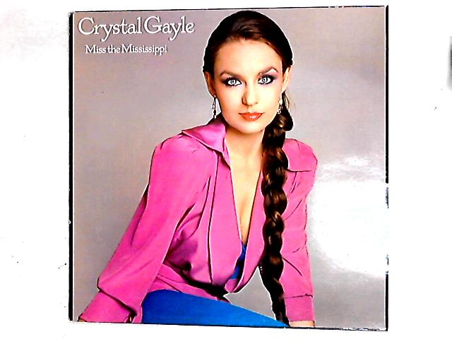 Miss The Mississippi LP By Crystal Gayle