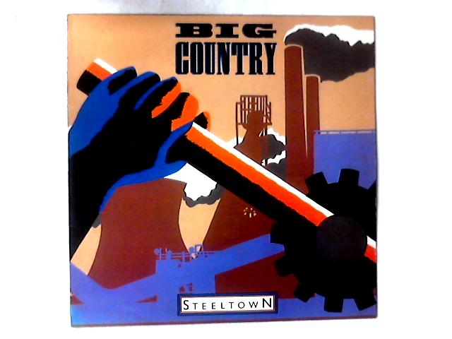 Steeltown LP by Big Country
