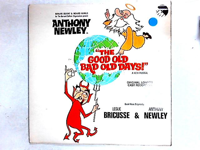 The Good Old Bad Old Days (Original London Cast Recording) LP Gat by Anthony Newley