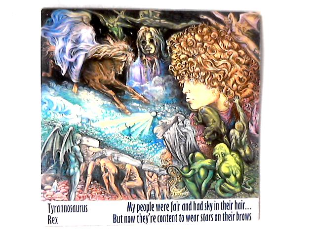 Prophets, Seers & Sages, The Angels Of The Ages / My People Were Fair And Had Sky In Their Hair... But Now They're Content To Wear Stars On Their Brows 2xLP COMP REISSUE by Tyrannosaurus Rex