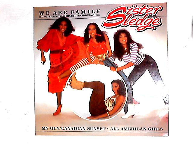 We Are Family (Long Version) (1984 Mix By Bernard Edwards) 12in by Sister Sledge