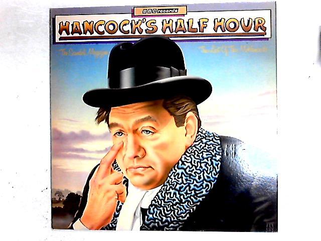Hancock's Half Hour - The Scandal Magazine / Last Of The McHancocks LP By Tony Hancock