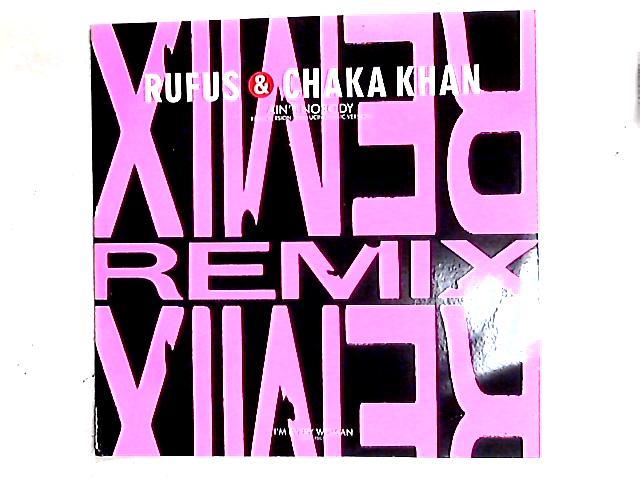 Ain't Nobody (Remix Version) 12in by Rufus & Chaka Khan