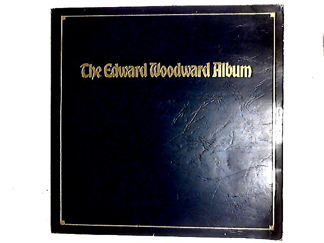 The Edward Woodward Album LP Gat by Edward Woodward