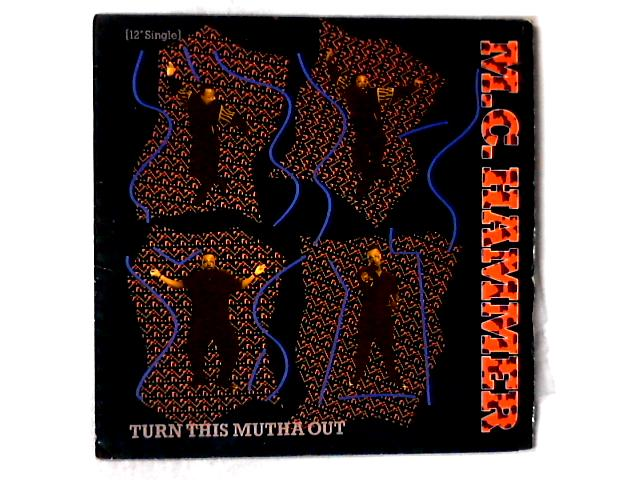 Turn This Mutha Out / Ring 'Em 12in By MC Hammer