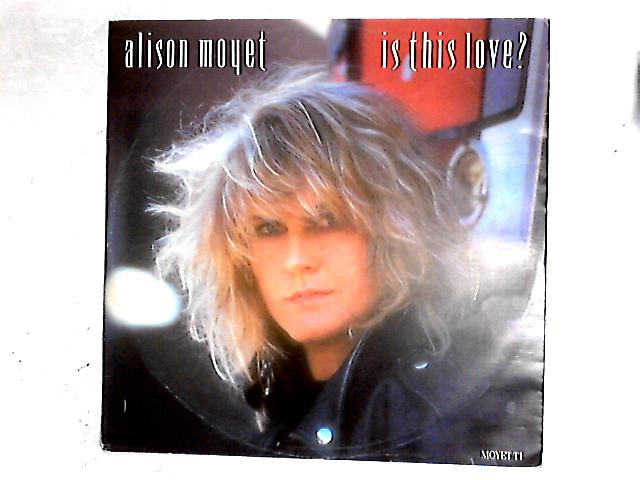 Is This Love? 12in By Alison Moyet