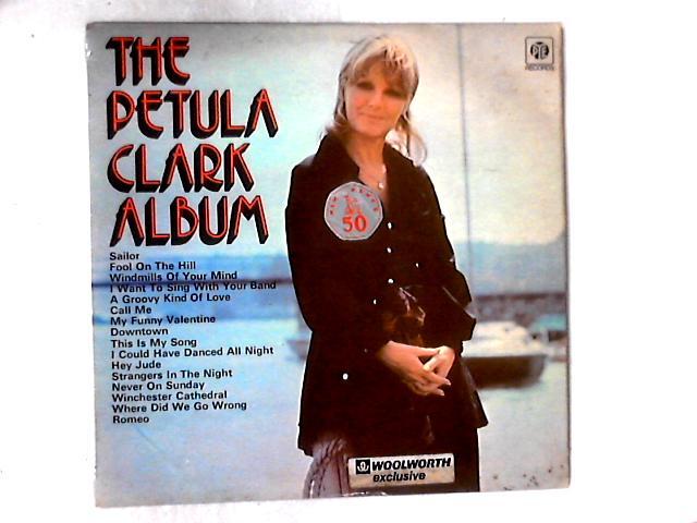 The Petula Clark Album LP By Petula Clark