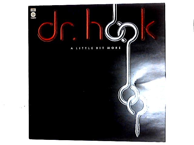 A Little Bit More LP by Dr. Hook